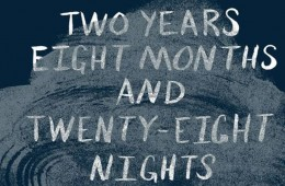 Two Years Eight Months Twenty Eight Nights